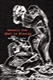 img - for Genesis One: Abel is Missing book / textbook / text book
