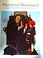 NORMAL ROCKWELL A Sixty Year Retrospective…