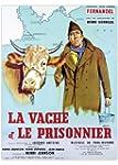 La Vache et le Prisonnier (Version fr...
