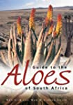 Guide to the Aloes of South Africa