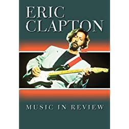 Eric Clapton Music In Review