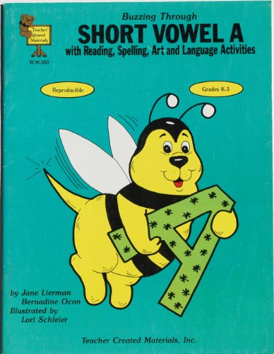 Buzzing Through Short Vowel A: With Reading, Spelling, Art and Language Activities PDF