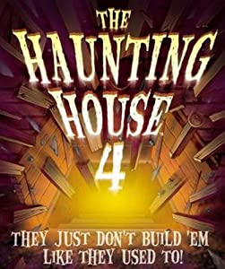Haunting House 4 They Dont Build Em Like