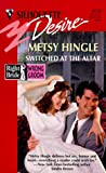 img - for Switched At The Altar (Right Bride, Wrong Groom) (Silhouette Desire, No 1133) book / textbook / text book