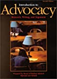 Introduction to Advocacy: Research, Writing and Argument (7th Edition) (University Casebook Series)