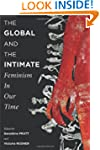 The Global and the Intimate: Feminism...