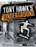 Tony Hawk's Underground(TM) Official Strategy Guide (Bradygames Take Your Games Further) (0744003113) by Walsh, Doug