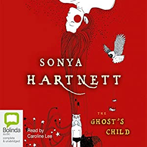 The Ghost's Child | [Sonya Hartnett]