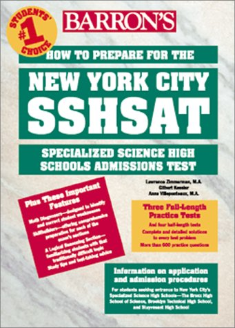 How to Prepare for the New York City SSHSAT: Specialized Science High Schools Admissions Test (Barron's Shsat)
