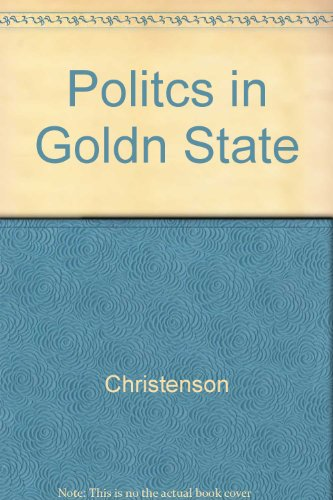 Politics in the Golden State: The California Connection
