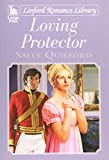 img - for Loving Protector (Linford Romance Library) book / textbook / text book