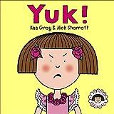 Kes Gray Yuk! (Daisy Picture Books)