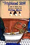 img - for The Frightened Stiff: A Jeff & Haila Troy Mystery (Jeff & Haila Troy Mysteries) book / textbook / text book