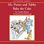 Mr. Putter and Tabby Bake the Cake   Cynthia Rylant