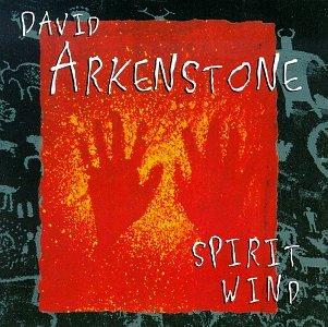 David Arkenstone - Spirit Wind - Zortam Music