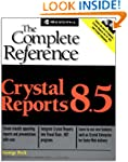 Crystal Reports 8.5: The Complete Ref...
