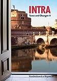 Intra: Intra Texte und Übungen II. Lehrgang für Latein ab Klasse 5 oder 6 title=