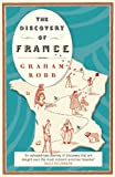 The Discovery of France: Picador Classic (English Edition)