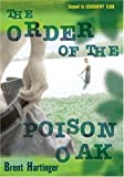 The Order of the Poison Oak (0060567317) by Brent Hartinger