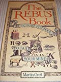 The Rebus Book: Picture Puzzles to Tax Your Mind