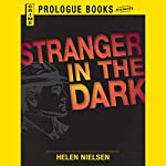 Stranger in the Dark | Helen Nielsen