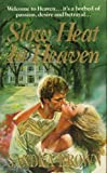 Slow Heat in Heaven (0099644509) by Brown, Sandra