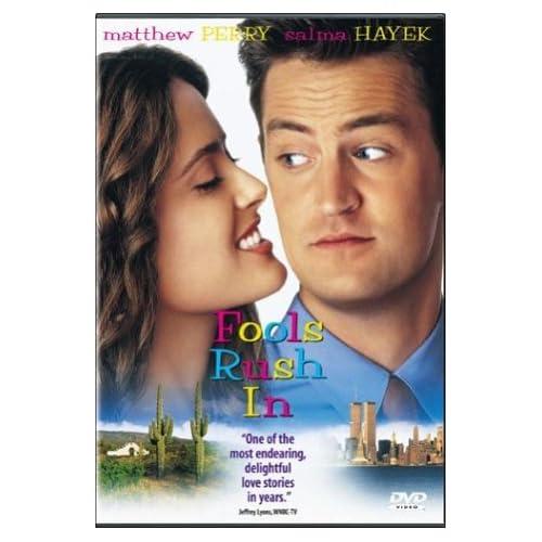 fools rush in Comedy fools rush in (1997) salma hayek in fools rush in (1997) salma  hayek and matthew perry in fools rush in (1997) fools rush in (1997) see all  36 photos .