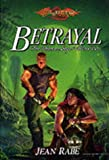 Betrayal (Dhamon Saga) (078692618X) by Rabe, Jean