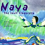 Naya, the Inuit Cinderella
