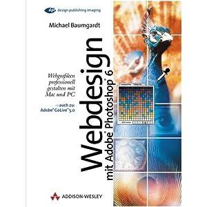 eBook Cover für  Webdesign mit Adobe Photoshop 6 0 Webgrafiken professionell gestalten mit Mac und PC