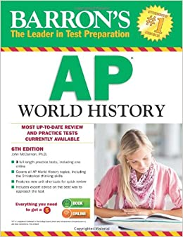 Barron's AP World History, 6th Edition: John McCannon ...