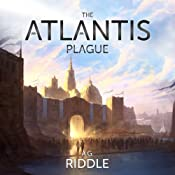 The Atlantis Plague: The Origin Mystery, Book 2 | [A. G. Riddle]