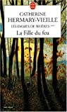 Les Dames de Brières, tome 3 : La Fille du feu