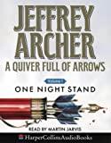 A Quiver Full of Arrows. Volume 1, One Night Stand Jeffrey Archer