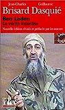 Ben Laden : La V�rit� interdite par Brisard