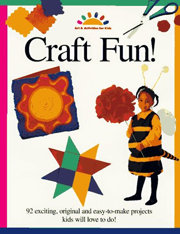 Image for Craft Fun! (Art and Activities for Kids)
