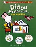 echange, troc Yves Got - Didou dessine-moi... une maison : Des fleurs et une voiture !