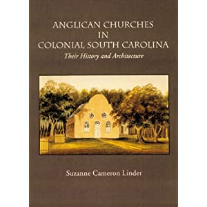 Anglican Churches in Colonial South Carolina