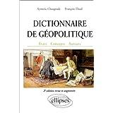 Dictionnaire de g�opolitique. Etats, concepts, auteurspar Aymeric Chauprade