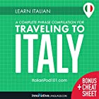 Learn Italian: A Complete Phrase Compilation for Traveling to Italy Rede von  Innovative Language Learning LLC Gesprochen von:  ItalianPod101.com