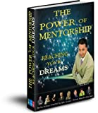 img - for Power of Mentorship Reaching Your Dreams book / textbook / text book