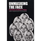 Unmasking the Face: A Guide to Recognizing Emotions from Facial Expressionsby Paul Ekman