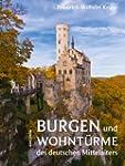Burgen und Wohnt�rme des deutschen Mi...