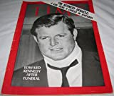 img - for Time Magazine August 1 1969 The Kennedy Debacle: A Girl Dead, A Career in Jeopardy Edward Kennedy After Funeral book / textbook / text book