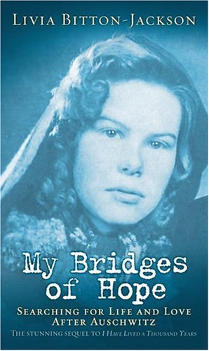 My Bridges of Hope, Livia Bitton-Jackson