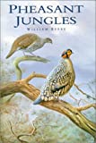 Pheasant Jungles (0906864054) by Beebe, William