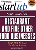 Start Your Own Restaurant (and Five Other Food Businesses) (Entrepreneur Magazine's Start Ups)