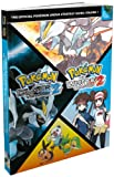 The Pokemon Company Pokémon Black Version 2 / Pokémon White Version 2: Vol. 1, The Official Pokémon Unova Strategy Guide