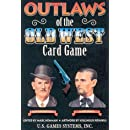 Outlaws of the Old West Card Game (Old West Card Games)