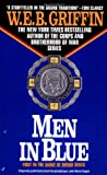 Men In Blue (A Badge of Honor Novel) (0515097500) by Griffin, W. E. B.